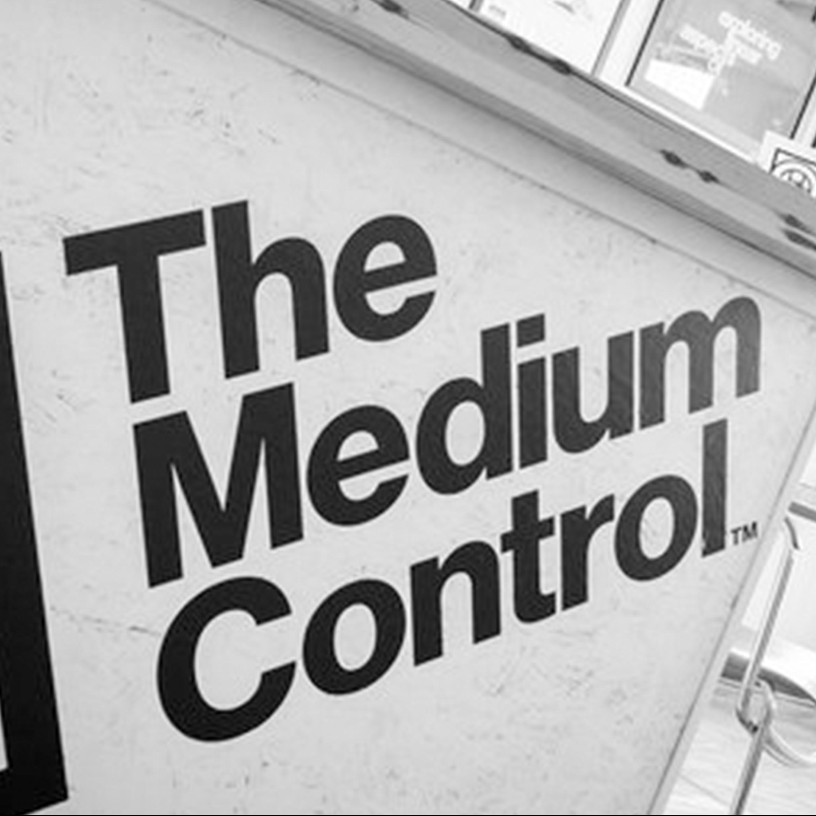 The Medium Control sign